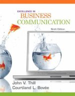 Excellence in Business Communication  (MyBCommLab Series)