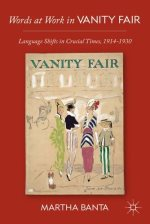 Words at Work in Vanity Fair: Language Shifts in Crucial Times, 1914-1930