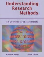 Understanding Research Methods: an Overview of the Essentials, By Patten, 8th Edition